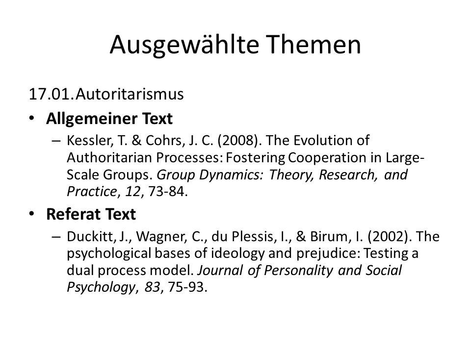 Ausgewählte Themen 17.01. Autoritarismus Allgemeiner Text Referat Text