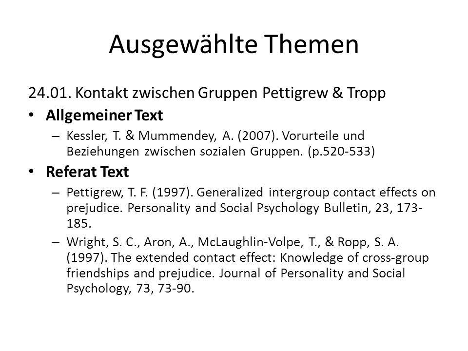 Ausgewählte Themen 24.01. Kontakt zwischen Gruppen Pettigrew & Tropp