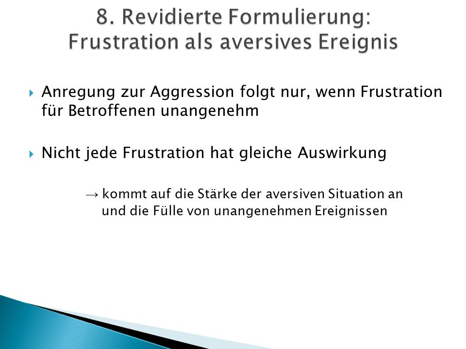 8. Revidierte Formulierung: Frustration als aversives Ereignis