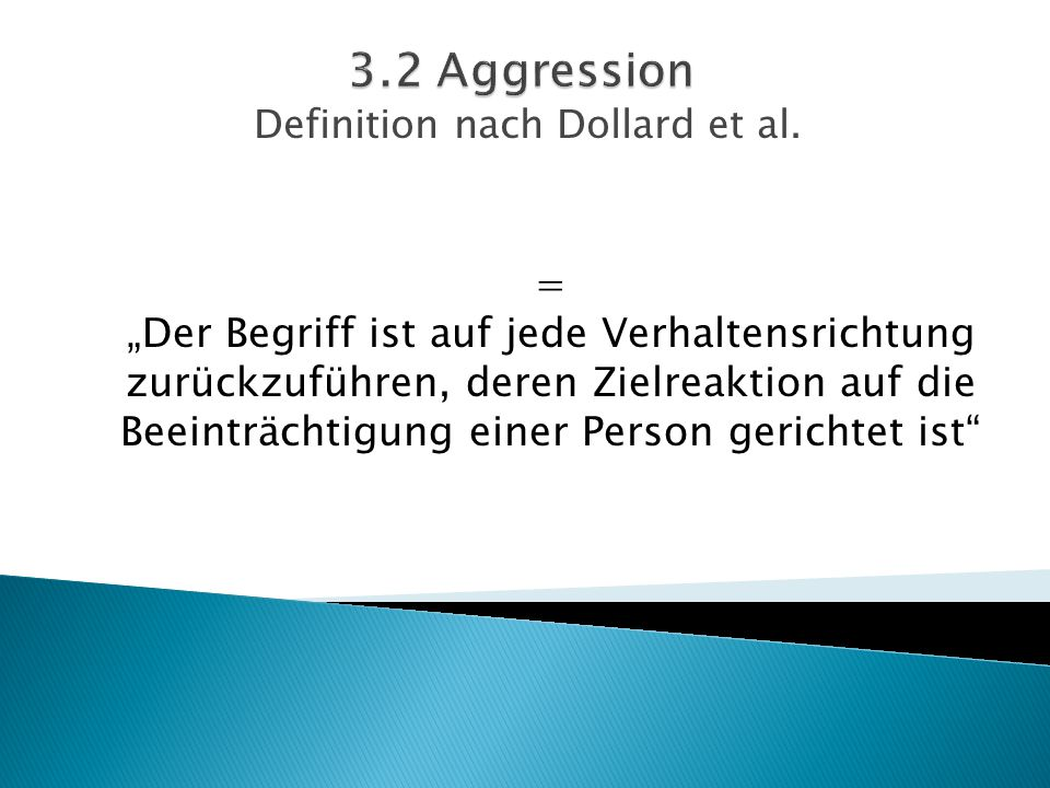 Definition nach Dollard et al.