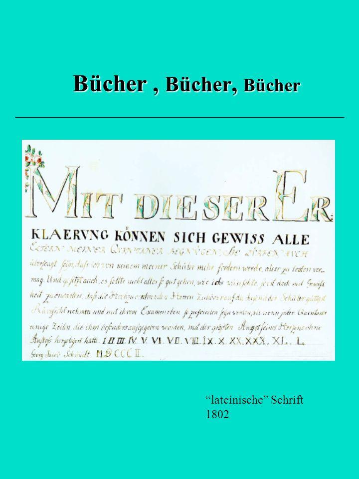 Bücher , Bücher, Bücher lateinische Schrift 1802