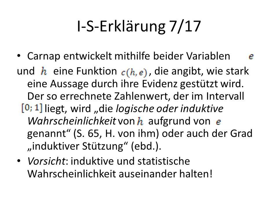 I-S-Erklärung 7/17 Carnap entwickelt mithilfe beider Variablen