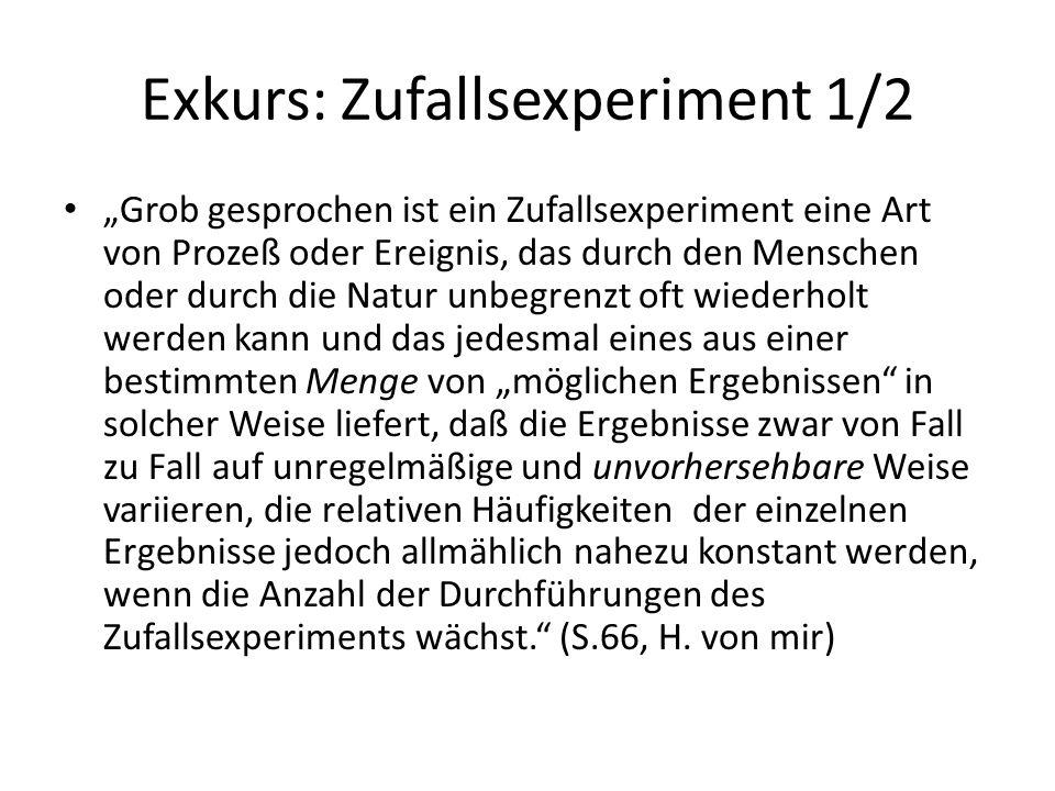 Exkurs: Zufallsexperiment 1/2