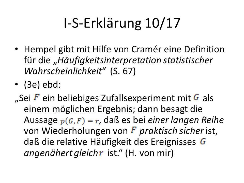 """I-S-Erklärung 10/17 Hempel gibt mit Hilfe von Cramér eine Definition für die """"Häufigkeitsinterpretation statistischer Wahrscheinlichkeit (S. 67)"""