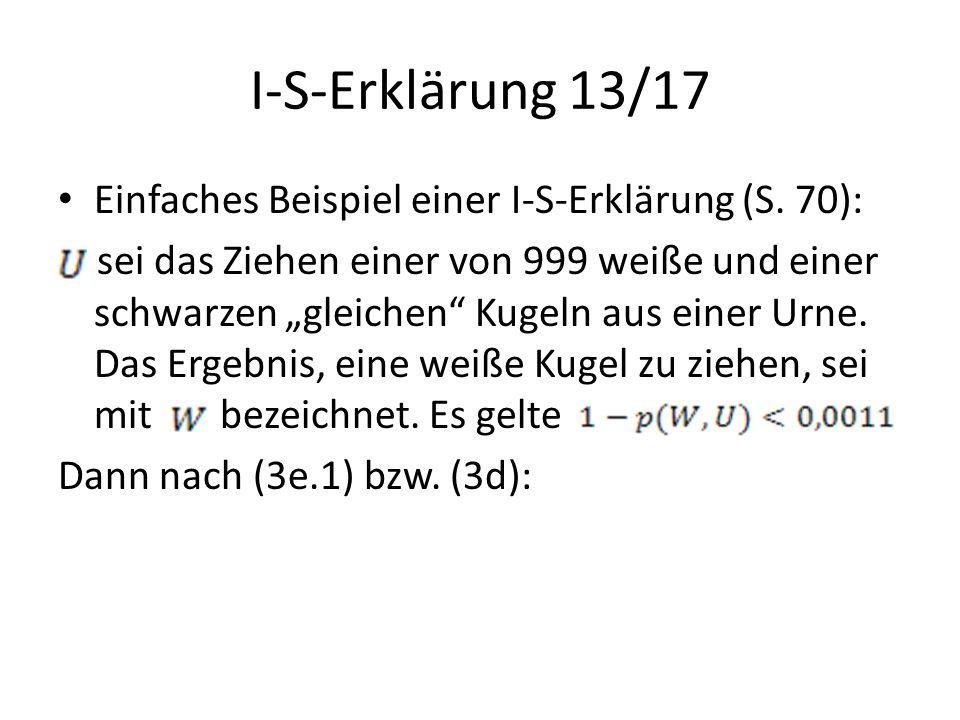 I-S-Erklärung 13/17 Einfaches Beispiel einer I-S-Erklärung (S. 70):