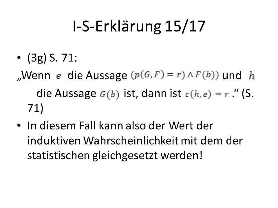"""I-S-Erklärung 15/17 (3g) S. 71: """"Wenn die Aussage und"""
