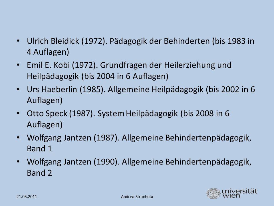 Otto Speck (1987). System Heilpädagogik (bis 2008 in 6 Auflagen)