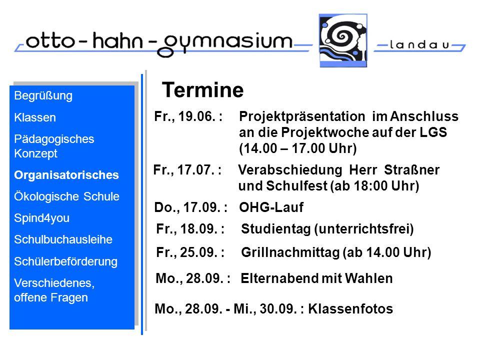 Termine Begrüßung. Klassen. Pädagogisches Konzept. Organisatorisches. Ökologische Schule. Spind4you.