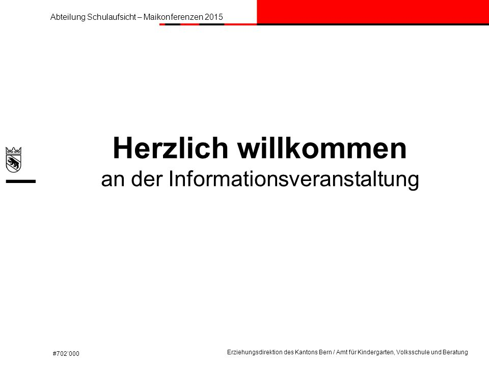 Herzlich willkommen an der Informationsveranstaltung