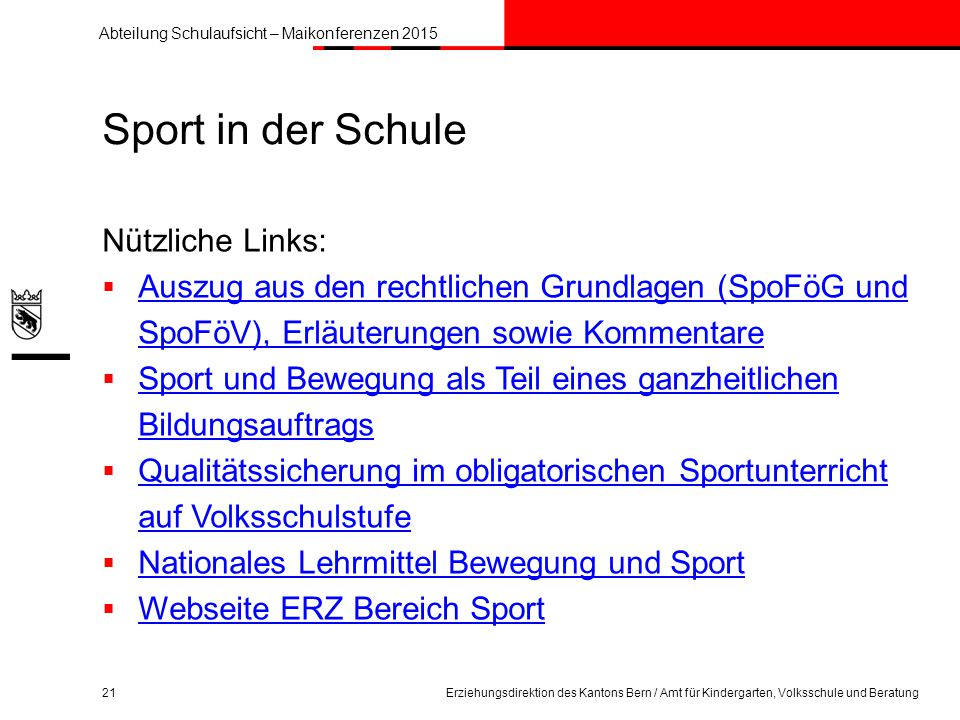 Sport in der Schule Nützliche Links: