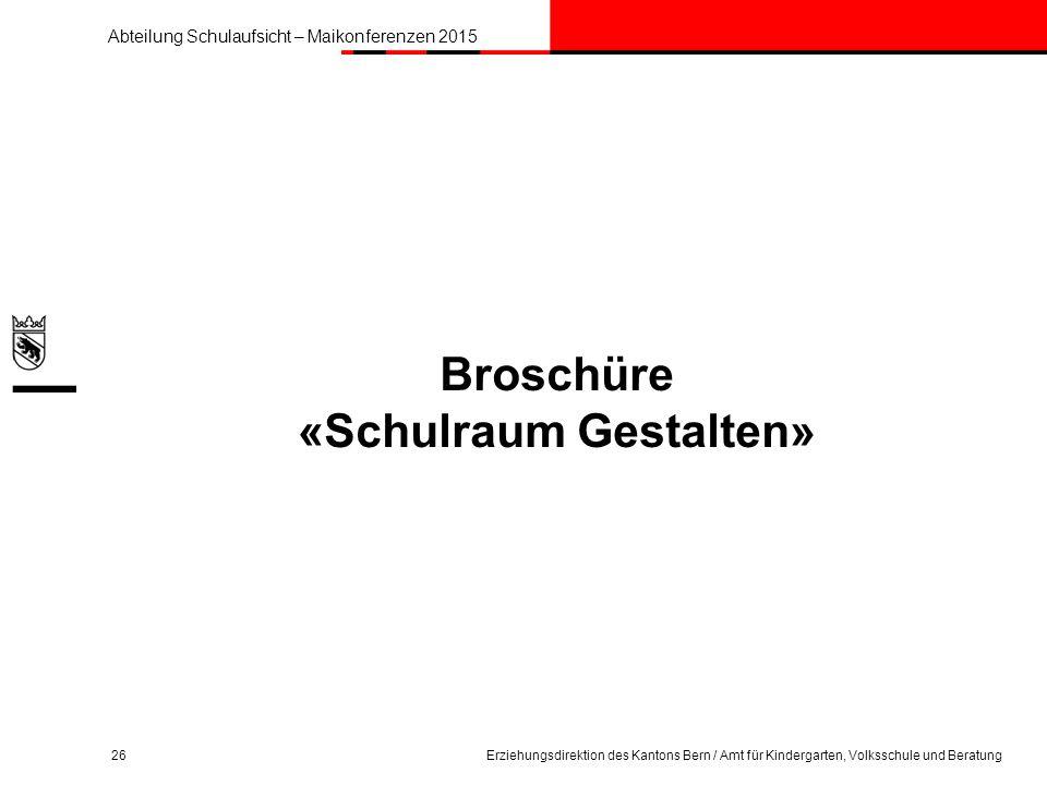 Broschüre «Schulraum Gestalten»