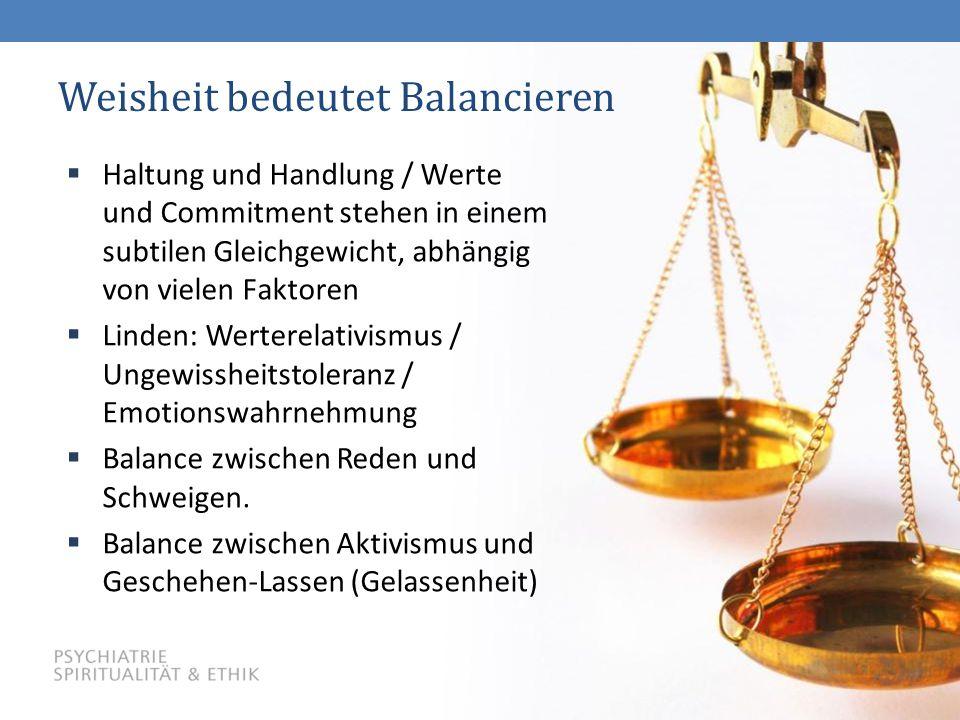 Weisheit bedeutet Balancieren