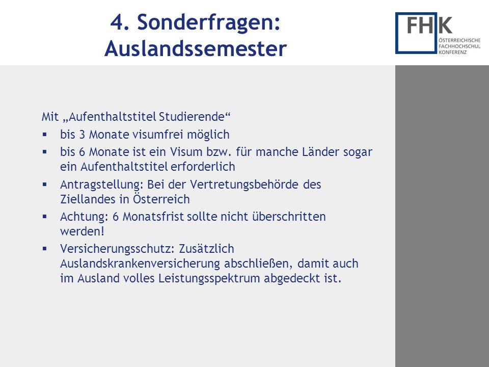 4. Sonderfragen: Auslandssemester
