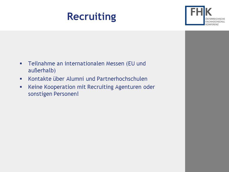 Recruiting Teilnahme an internationalen Messen (EU und außerhalb)