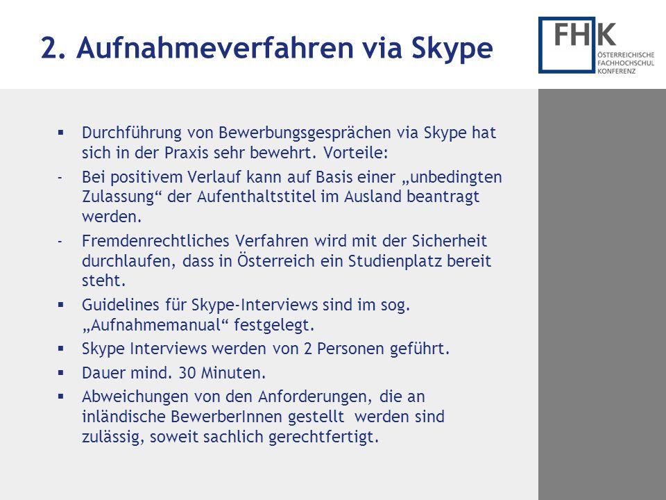 2. Aufnahmeverfahren via Skype