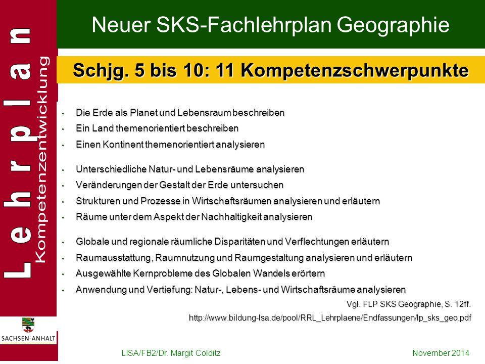 Neuer SKS-Fachlehrplan Geographie