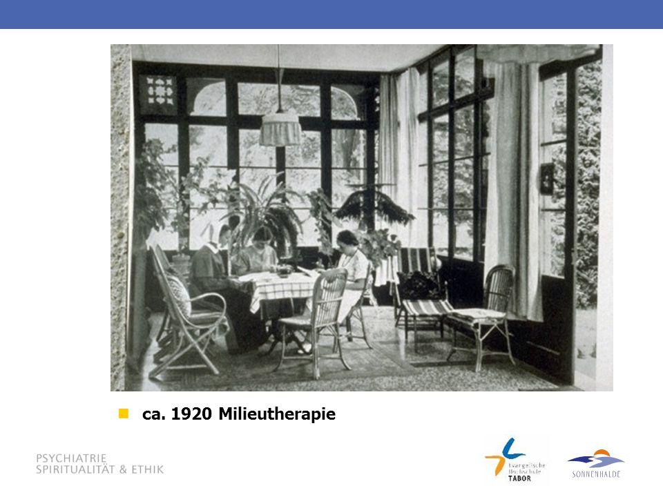 ca. 1920 Milieutherapie