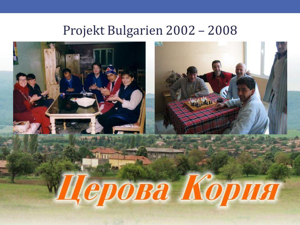 Projekt Bulgarien 2002 – 2008