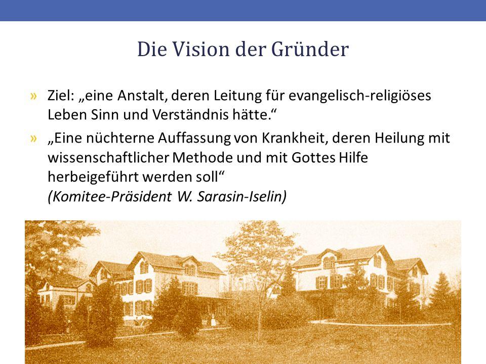"""Die Vision der Gründer Ziel: """"eine Anstalt, deren Leitung für evangelisch-religiöses Leben Sinn und Verständnis hätte."""