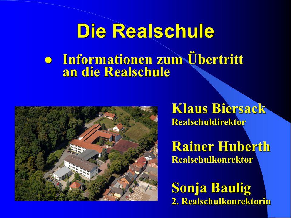 Die Realschule Informationen zum Übertritt an die Realschule Klaus Biersack Realschuldirektor.