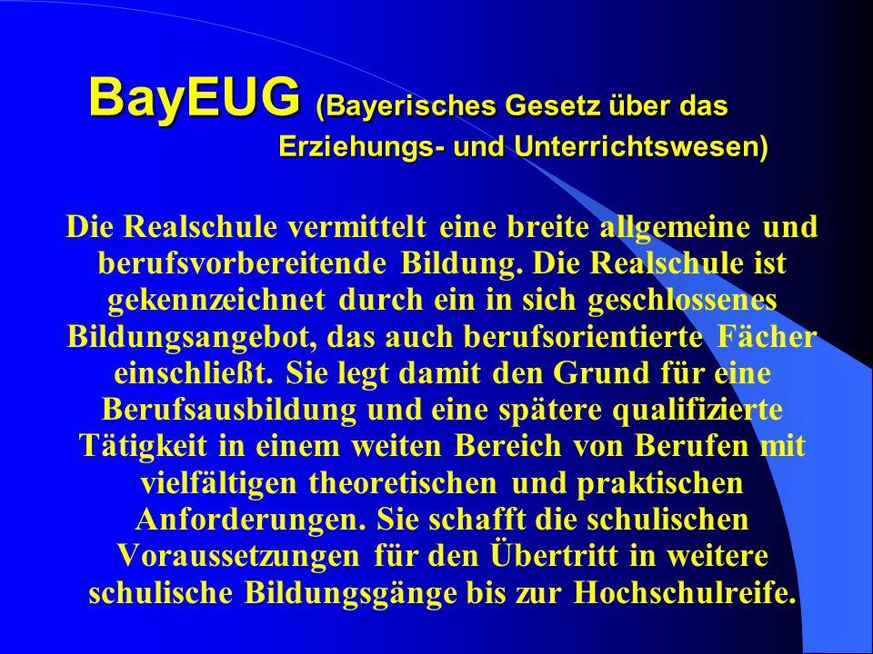 BayEUG (Bayerisches Gesetz über das Erziehungs- und Unterrichtswesen)