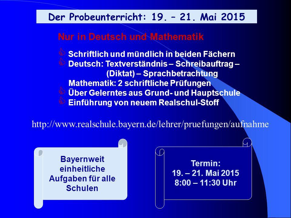 Der Probeunterricht: 19. – 21. Mai 2015