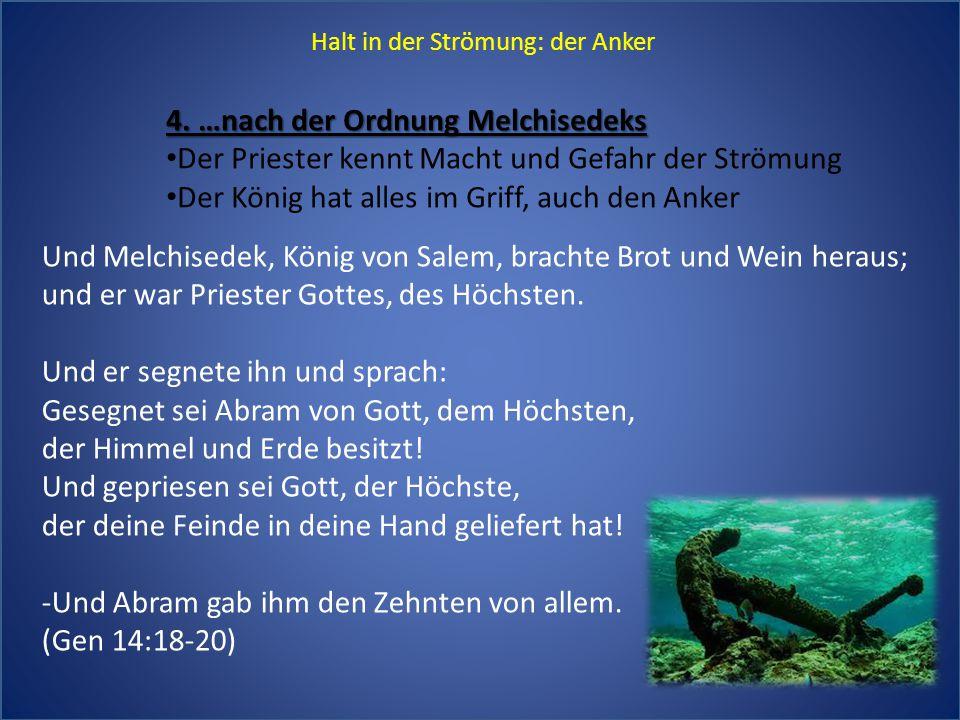 4. …nach der Ordnung Melchisedeks