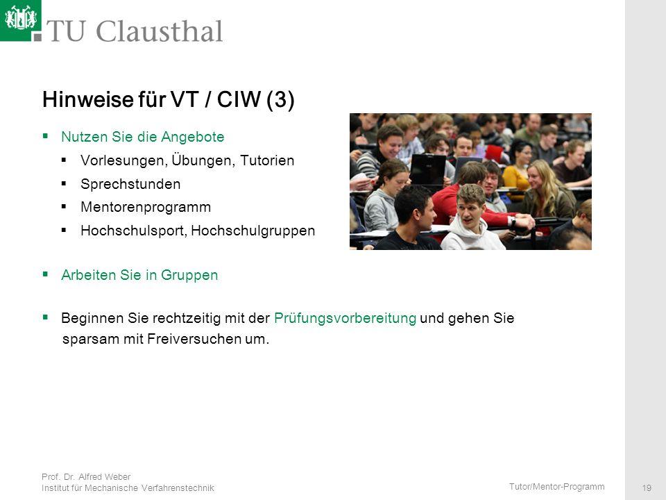 Hinweise für VT / CIW (3) Nutzen Sie die Angebote