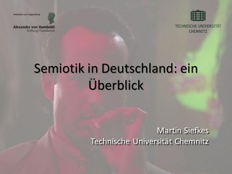 Semiotik in Deutschland: ein Überblick