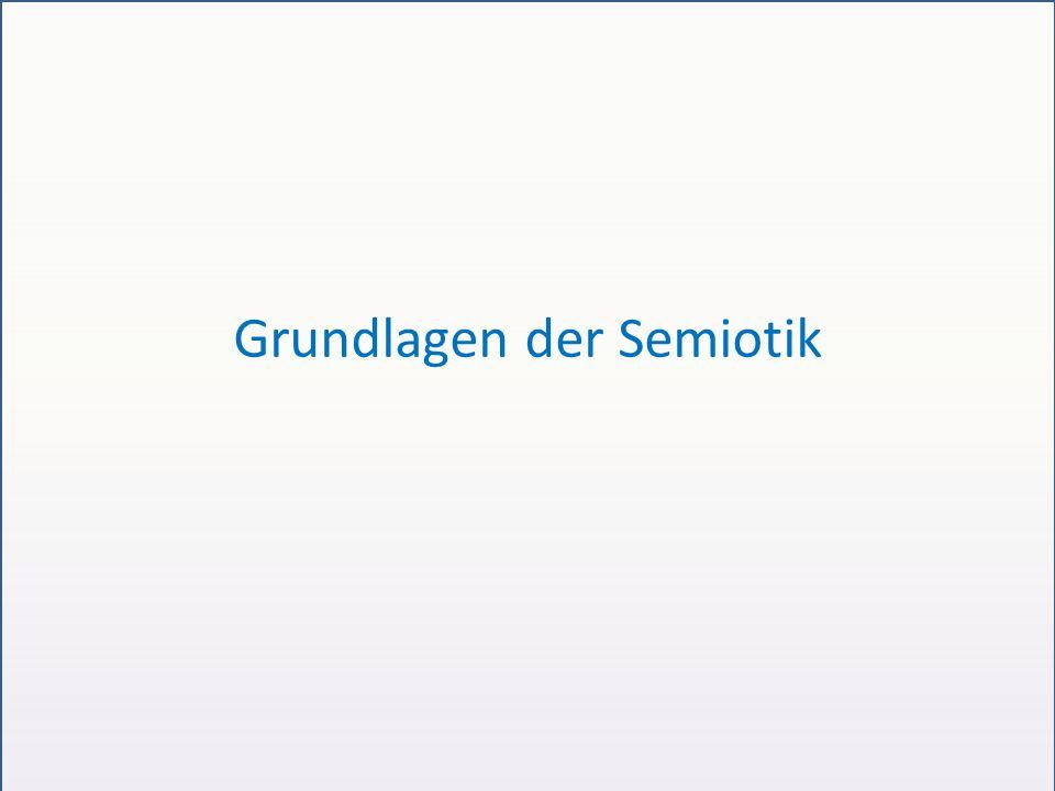 Grundlagen der Semiotik