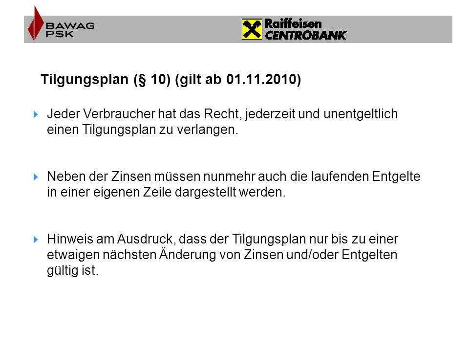 Tilgungsplan (§ 10) (gilt ab 01.11.2010)