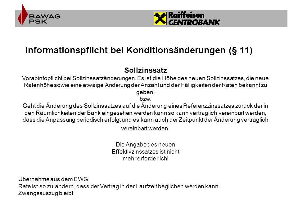Informationspflicht bei Konditionsänderungen (§ 11)