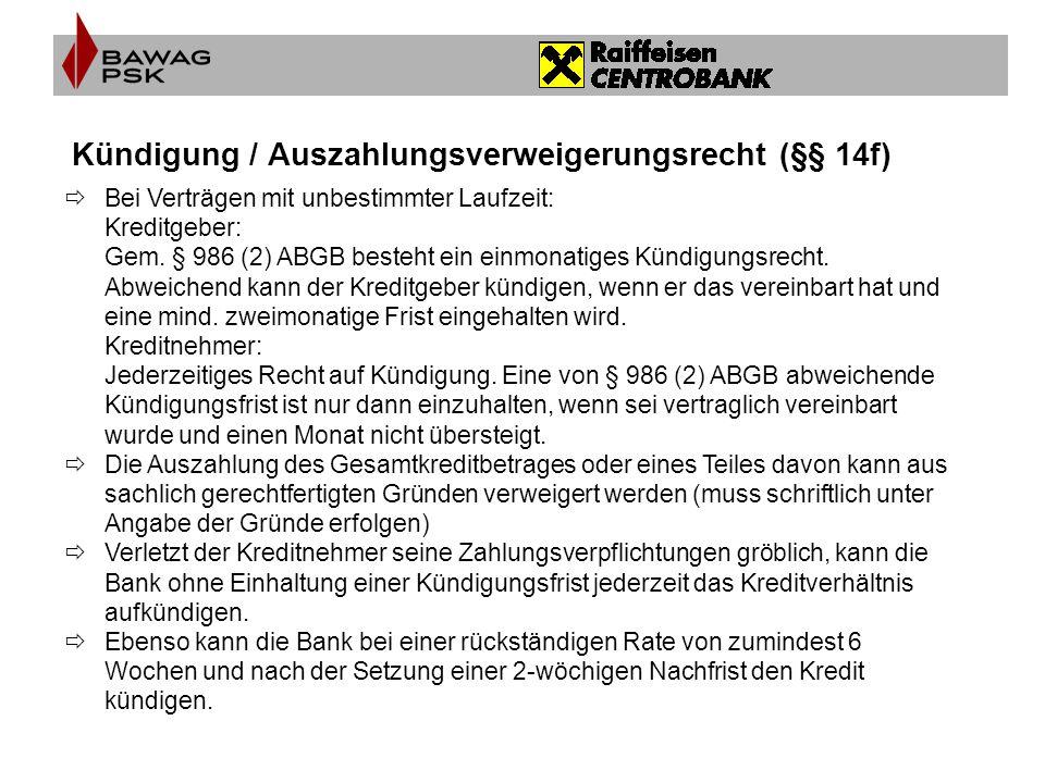 Kündigung / Auszahlungsverweigerungsrecht (§§ 14f)