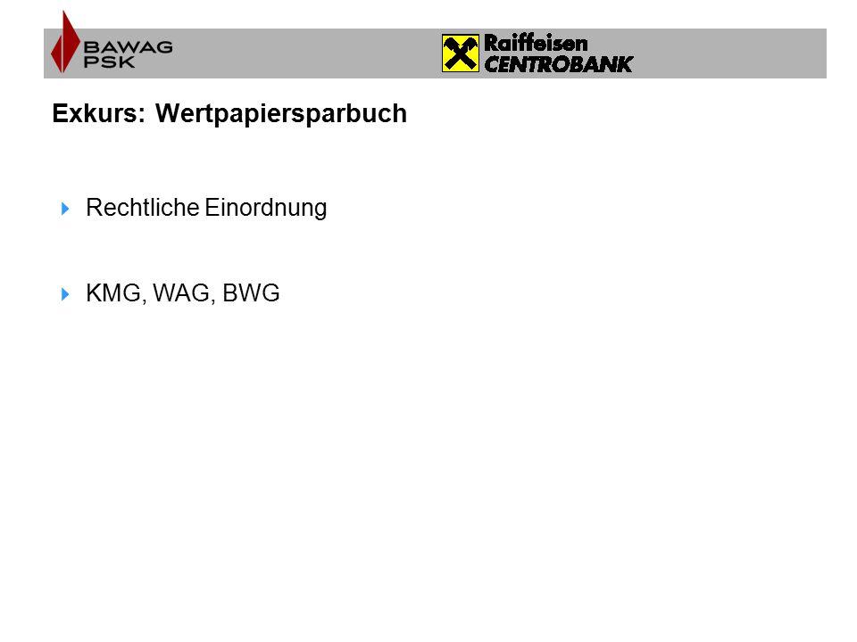 Exkurs: Wertpapiersparbuch
