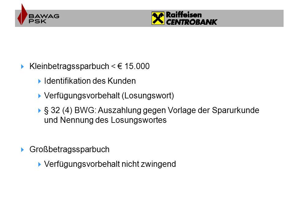 Kleinbetragssparbuch < € 15.000
