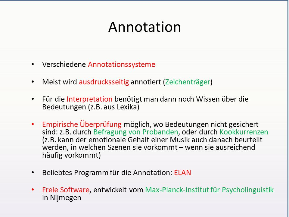 Annotation Verschiedene Annotationssysteme