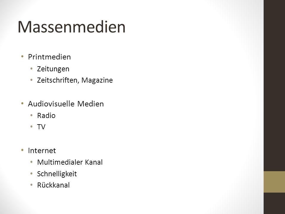 Massenmedien Printmedien Audiovisuelle Medien Internet Zeitungen