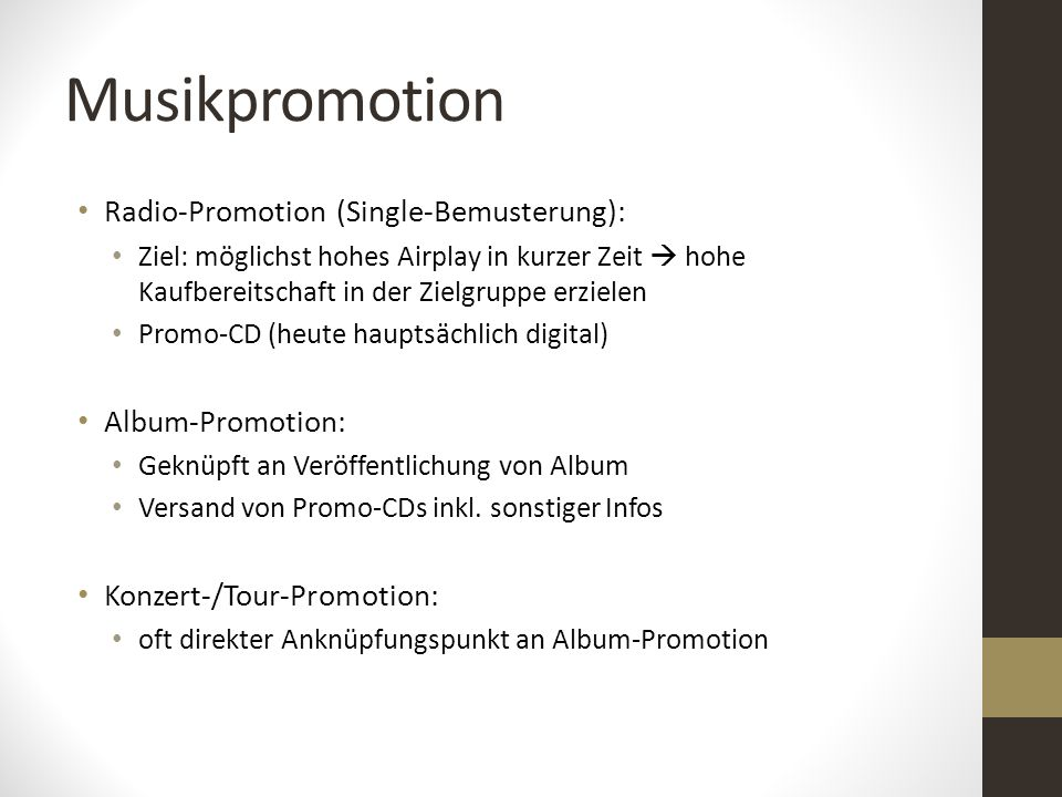 Musikpromotion Radio-Promotion (Single-Bemusterung): Album-Promotion:
