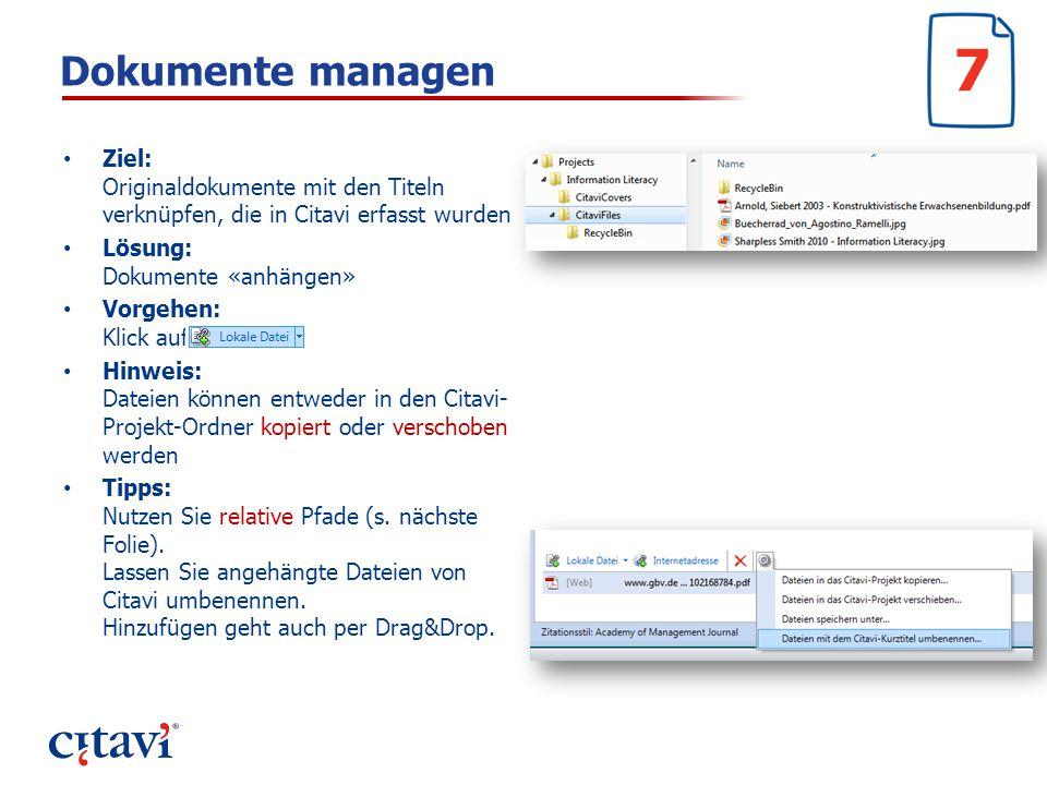 7 Dokumente managen. Ziel: Originaldokumente mit den Titeln verknüpfen, die in Citavi erfasst wurden.