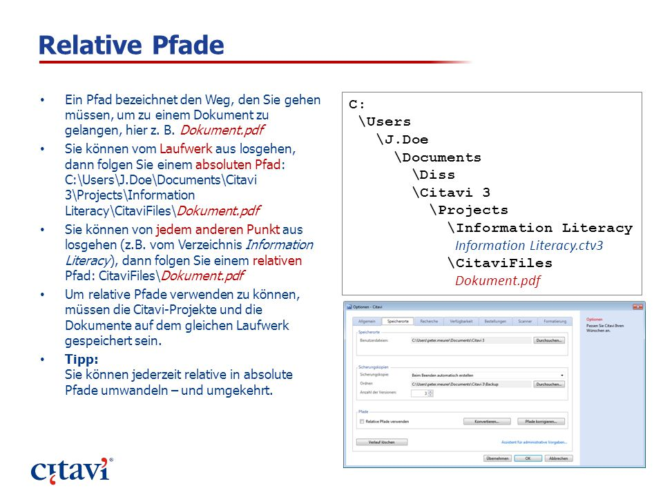Relative Pfade C: \Users \J.Doe \Documents \Diss \Citavi 3 \Projects