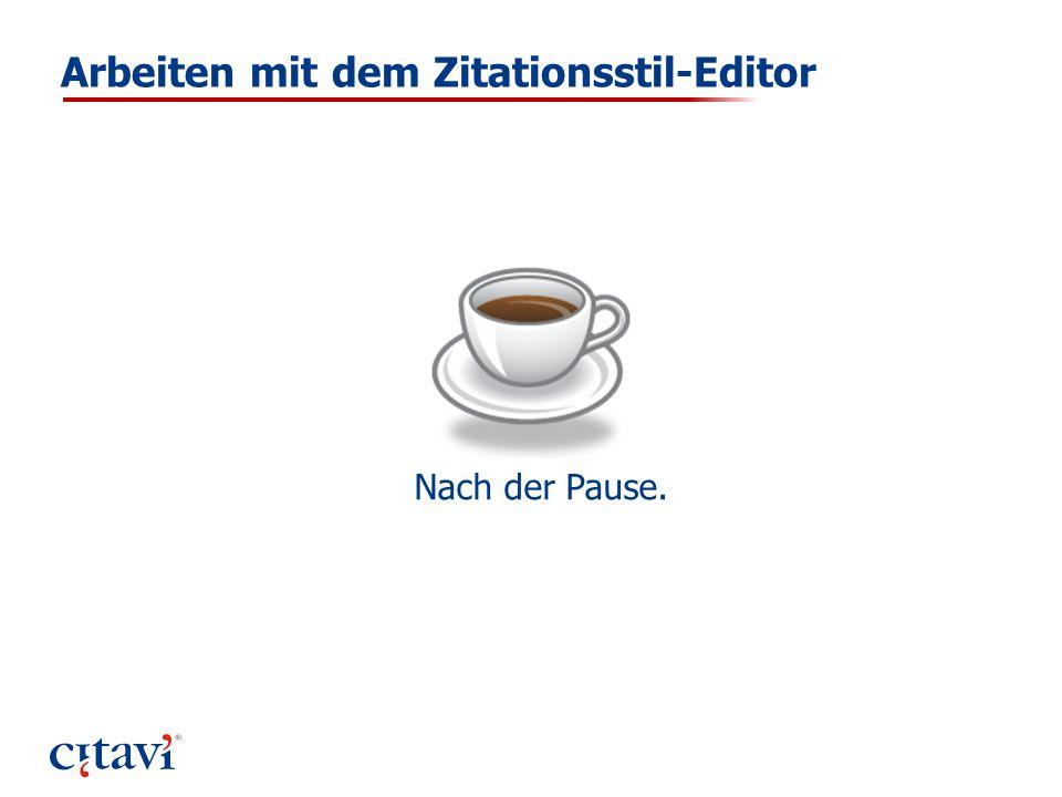 Arbeiten mit dem Zitationsstil-Editor