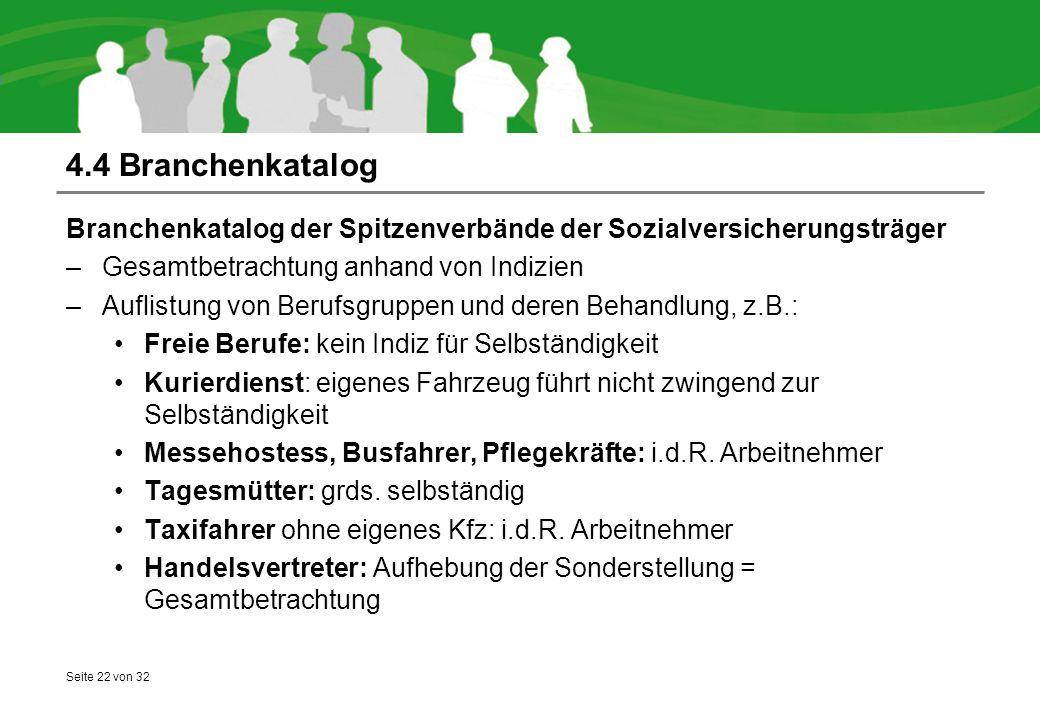 4.4 Branchenkatalog Branchenkatalog der Spitzenverbände der Sozialversicherungsträger. Gesamtbetrachtung anhand von Indizien.