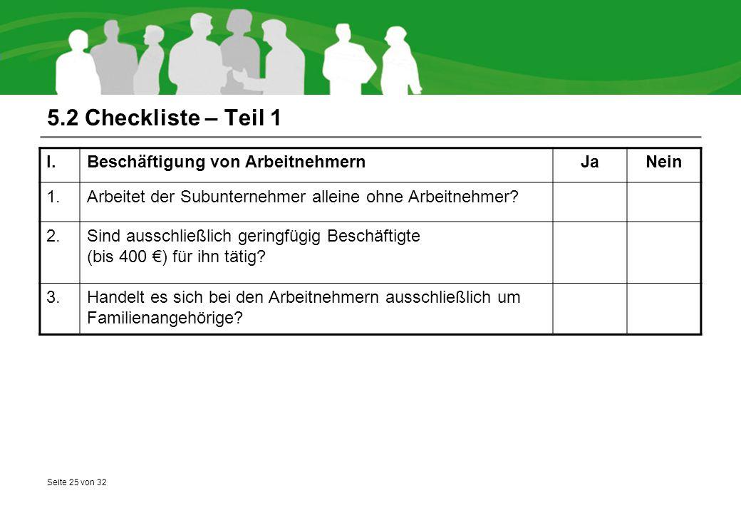 5.2 Checkliste – Teil 1 I. Beschäftigung von Arbeitnehmern Ja Nein 1.