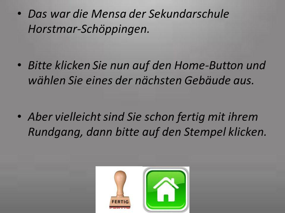 Das war die Mensa der Sekundarschule Horstmar-Schöppingen.