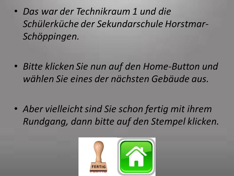 Das war der Technikraum 1 und die Schülerküche der Sekundarschule Horstmar-Schöppingen.