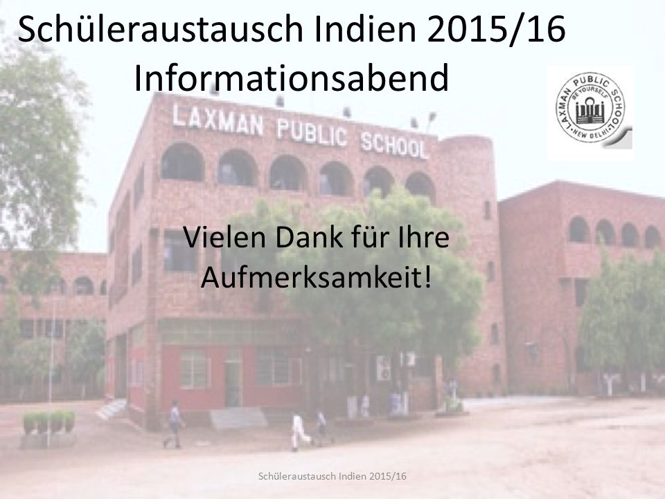 Schüleraustausch Indien 2015/16 Informationsabend