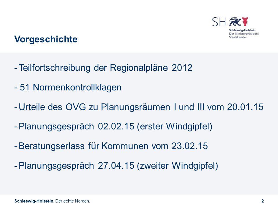 Vorgeschichte Teilfortschreibung der Regionalpläne 2012. - 51 Normenkontrollklagen. Urteile des OVG zu Planungsräumen I und III vom 20.01.15.