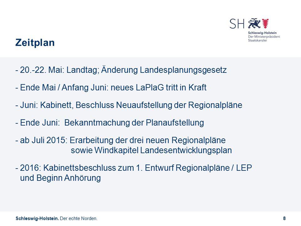 Zeitplan 20.-22. Mai: Landtag; Änderung Landesplanungsgesetz