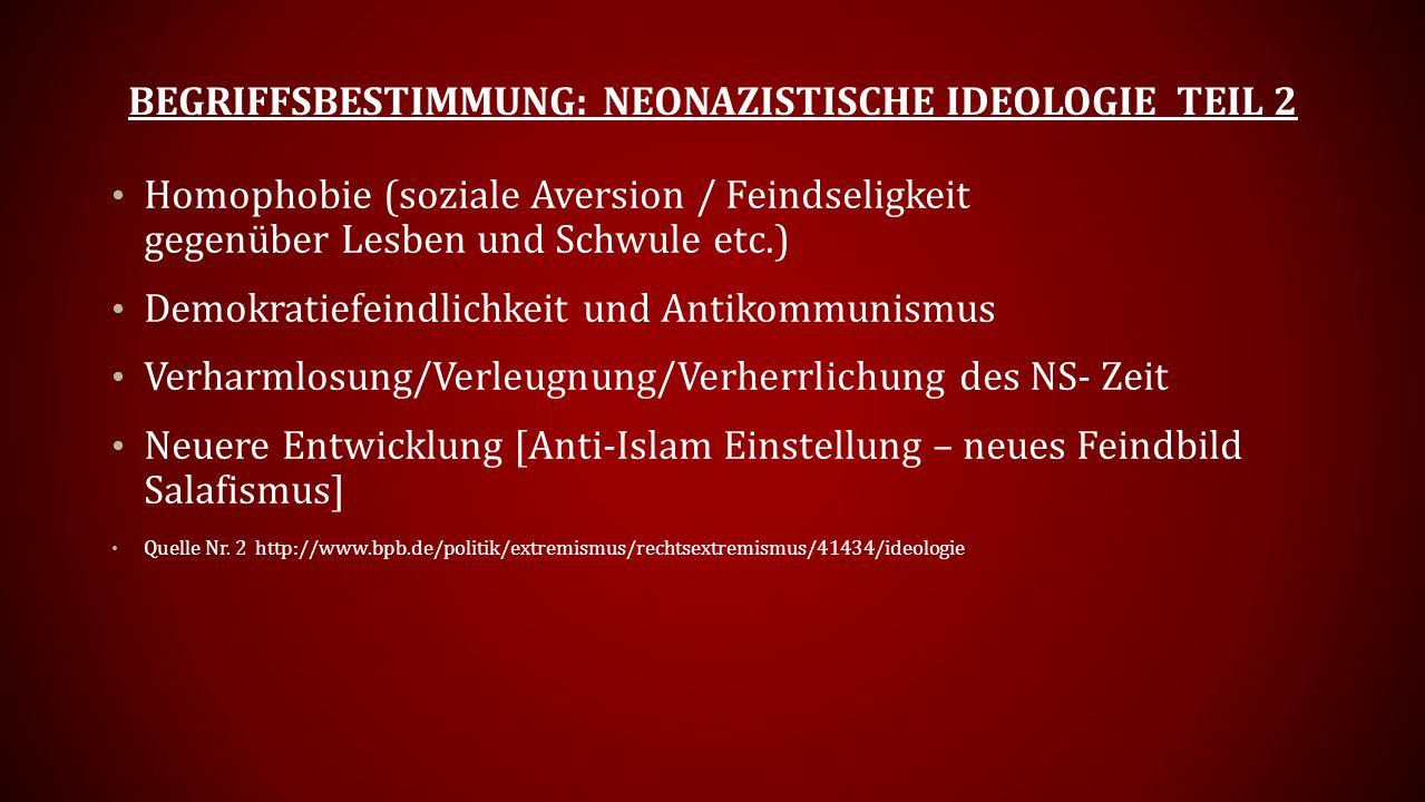 Begriffsbestimmung: Neonazistische Ideologie Teil 2
