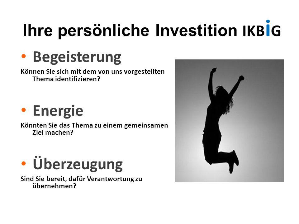 Ihre persönliche Investition IKBiG